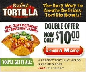 Perfect Tortilla – Bowls are Baked Not Fried