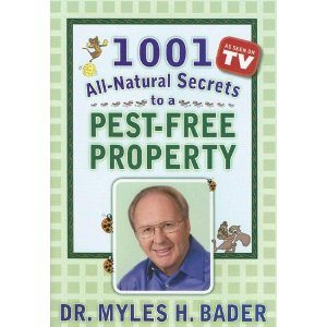 1001 All Natural Secrets Pest Free Property