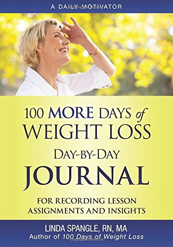 100 MORE Days of Weight Loss Day-by-Day Journal