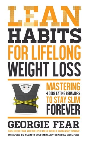 Lean Habits For Lifelong Weight Loss: Mastering Eating Behaviors