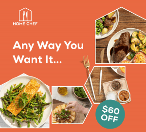 Home Chef $60 Off